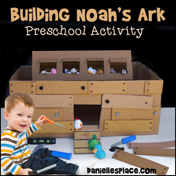 Building the Ark Preschool Activity from www.daniellesplace.com