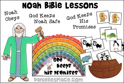 Noah's Ark Bible Lessons for Children from www.daniellesplace.com - Three instant downloadable lessons with printable craft patterns.
