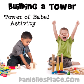 Tower of Babel Building Activity for Children's Church from www.daniellesplace.com