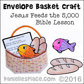 Jesus Feeds the 5,000 Envelope Basked Bible Craft for Children's Ministry from www.daniellesplace.com