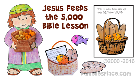 Jesus Feeds the 5,000 Bible Lesson from www.daniellesplace.com