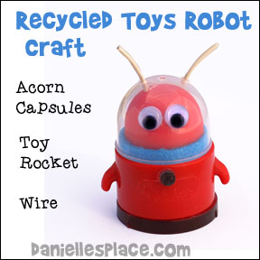 Recycled Toys Robot Craft from www.daniellesplace.com - made from recycled toys, acorn capsuleand  eletrical wire.
