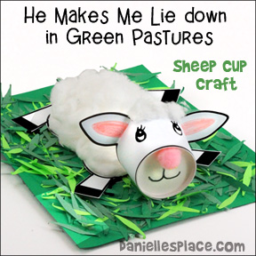 He Maketh Me Lie Down in Green Pasters Sheep Cup Craft for Psalms 23 Bible Lesson from www.daniellesplace.com