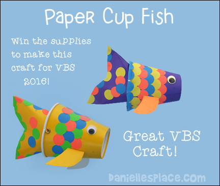 Paper Cup Fish Craft for VBS. >