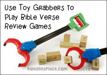 Use toy grabbers to review Bible verses. See Danielle's Place for lots of Bible Game ideas. www.daniellesplace.com