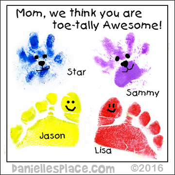 Mom, We toe-tally think you are Awesome! Craft using dog  and children toe prints from www.daniellesplace.com ©2016