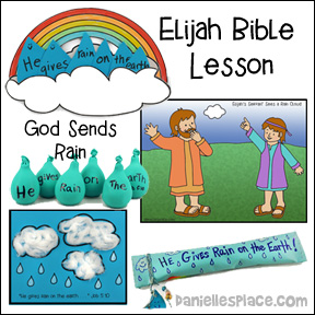 Elijah Bible Lesson - God Gives Rain on the Earth