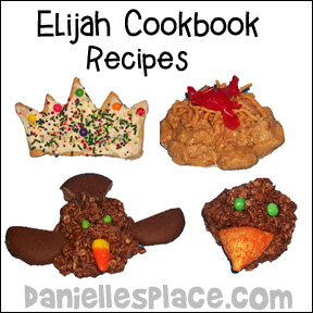 Elijah Cookbook Recipes for Sunday School and Childrens Ministry
