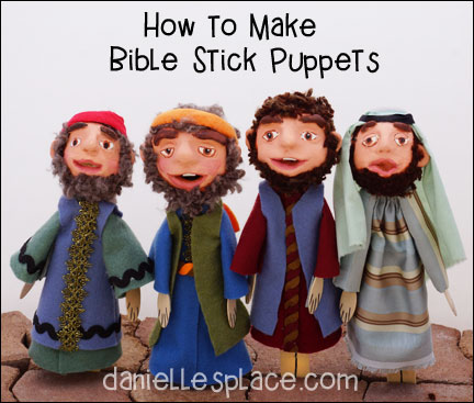 Bible Stick Puppet Crafts - Directions and supply list available on www.daniellesplace.com
