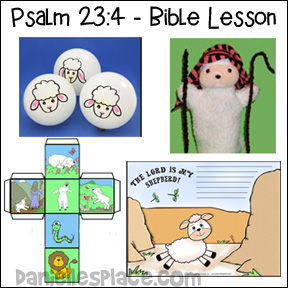 Psalm 23:4 Bible Lesson for Children including Bible Review Games, Songs, and Bible Crafts