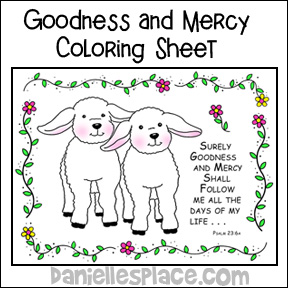 Goodness and Mercy Coloring Sheet for Psalm 23 Sunday School lesson on www.daniellesplace.com