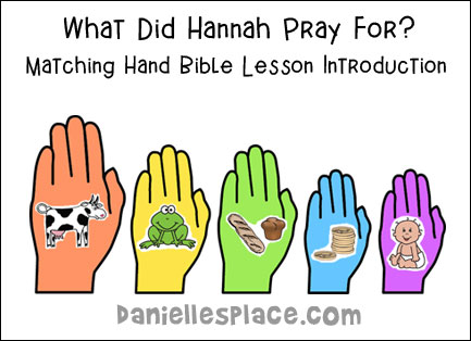 Matching Hands bible Lesson Introduction - What did Hannah pray for?