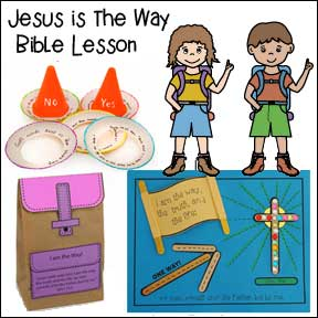 Jesus is the Way Bible Lesson and Crafts