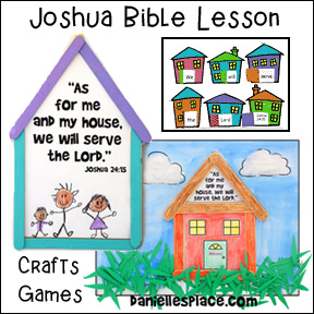 "Joshua ""I Will Serve the Lord"" Bible Lesson - crafts and activities"