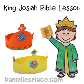 King Josiah Bible lessons, crafts and games from www.daniellesplace.com