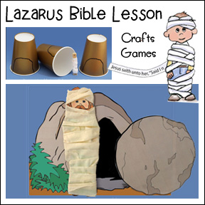 Lazarus Bible Lesson - Crafts and Games