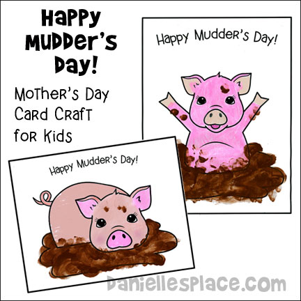 Happy Mudder's Day Pig Picture Craft from www.daniellesplace.com