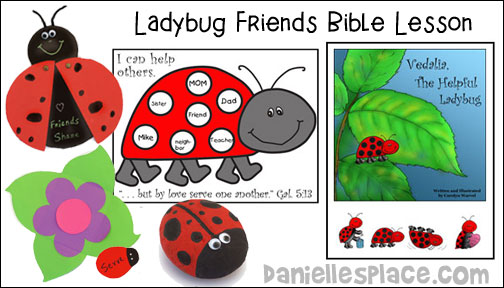 Ladybug Friends Bible Lesson from www.daniellesplace.com