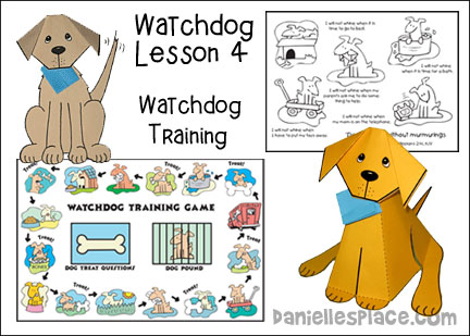 Watchdog Bible Lesson 4 - Watchdog Training from www.daniellesplace.com