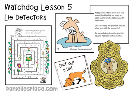 Lie Detectors Watchdog Bible Lesson from www.daniellesplace.com