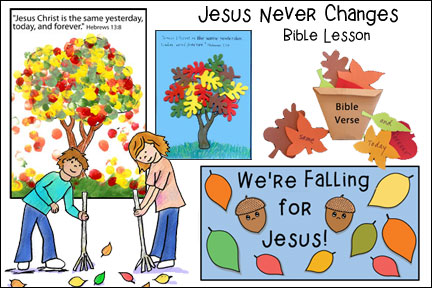 Jesus Never Changes Bible Lesson for Children from www.daniellesplace.com