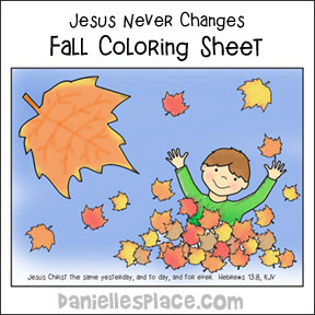 Jesus Never Changes Fall Coloring Sheet from www.daniellesplace.com