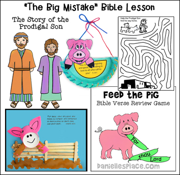 """The Big Mistake"" Bible Lesson about the Prodigal Son for children from www.danielllesplace.com"