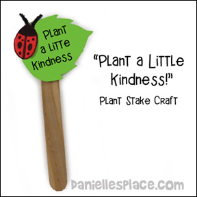 Plant a Little Kindness Craft Stick Plant Stake Craft from www.daniellesplace.com
