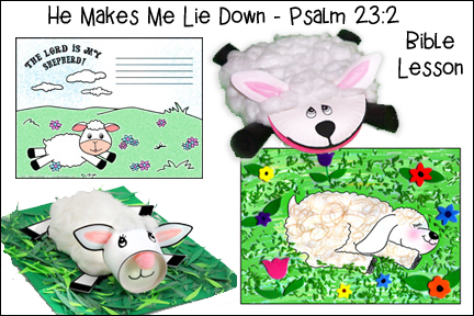 He Makes Me Lie Down in Green Pastures - Psalm 23:2 Bible Lesson for Children from www.daniellesplace.com
