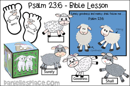 Psalms 23:6 - Goodness and Mercy Bible Lesson
