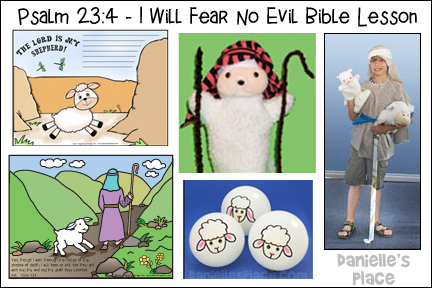 Psalm 23:4 - I Will Fear No Evil Bible Lesson from www.daniellesplace.com