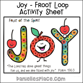 Joy - Froot Loop Activity Sheet for Fruit of the Spirit Lesson from www.daniellesplace.com