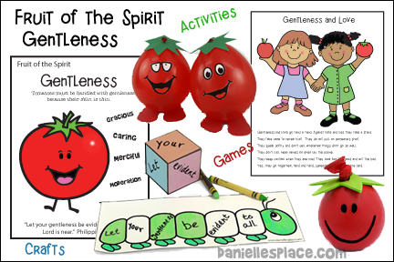 Fruit of the Spirit - Gentleness Bible Lesson from www.daniellesplace.com