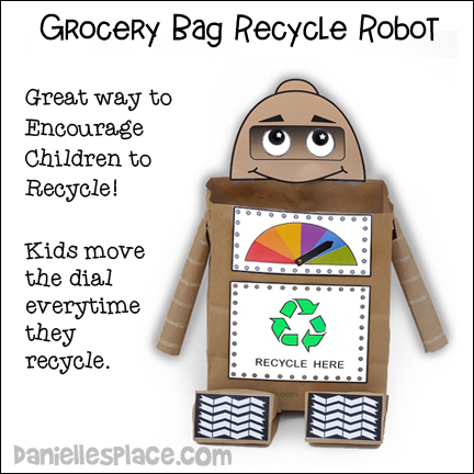Grocery Bag Recycle Robot Craft from www.daniellesplace.com