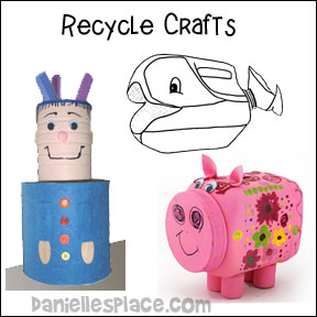 Recycle Crafts - Trash to Treasure