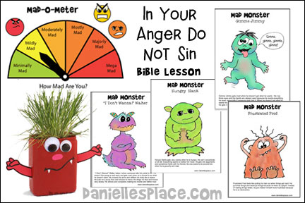 """In Your Anger Do Not Sin"" Bible Lesson for Children from www.daniellesplace.com"