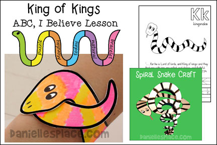 ABC, I Believe - Kingsnake Bible lesson for Homeschool from www.daniellesplace.com
