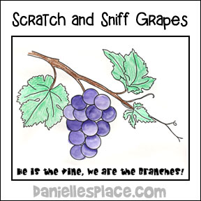 "Scratch and Sniff Grape Picture for ""I am the Vine"" Bible lesson from www.daniellesplace.com"