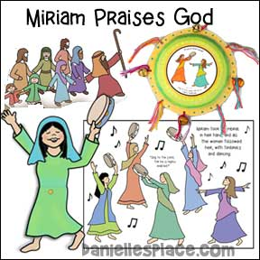 Miriam Praises God Bible Lesson about the Israelites Crossing the Red Sea