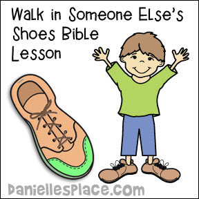 Walk in Someone Else's Shoes Bible Lesson