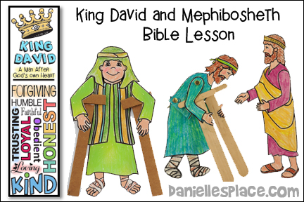 King David and Mephibosheth Bible Lesson with Bible Crafts and Activities for Children