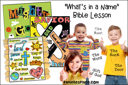 Names of God Bible Lesson for Children from www.daniellesplace.com