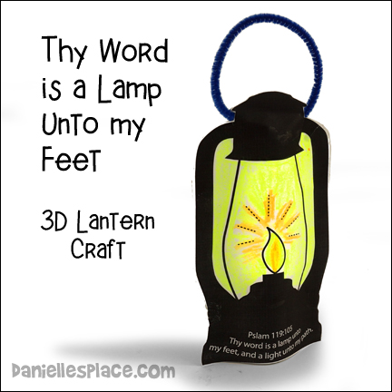"""Your Word is a Lamp Unto my Feet"" Paper 3D Lamp Craft for Children, Bible Craft for Children, Lantern, Lamp, Light Bible Craft"