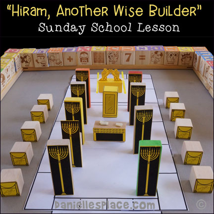 Hiram Builds the Temple Furnishings Wise and Foolish Bible Lesson for Children
