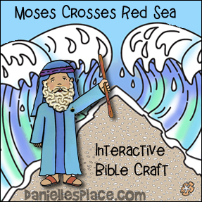 Moses Crosses the Red Sea Interative Bible Craft for Children's Ministry