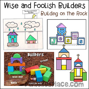 Wise and Fooling Builders - Building on the Rock bible Lesson