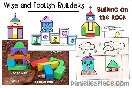 Wise and Foolish Builders Lessons Series - Building on the Rock Bible Lesson