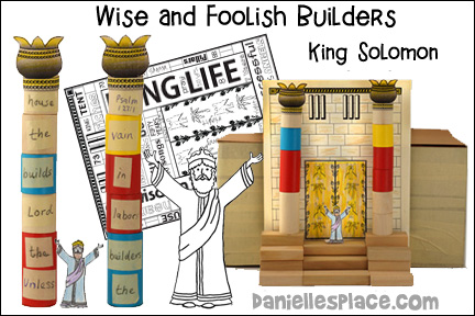 Wise and Foolish Builders - King Solomon Builds the Temple Bible Lesson