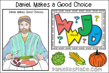 Daniel Makes Good Choices Bible Lesson for Children's Ministry